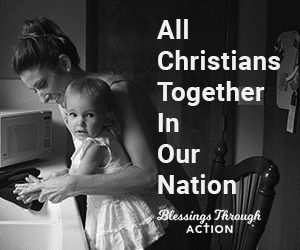 All Christians Together in our Nation - Blessings Through Action