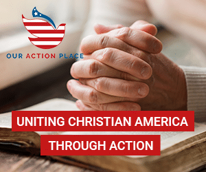 Uniting Christian America Through Action - Our Action Place